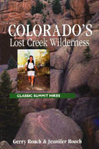 Colorado's Lost Creek Wilderness - Classic Summit Hikes - 2nd Edition